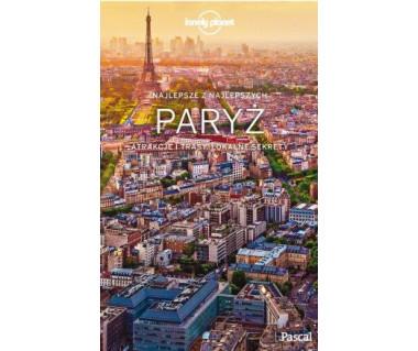 Najlepsze z Najlepszych. Paryż [Lonely Planet]
