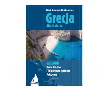 Grecja dla żeglarzy Tom 2. Morze Jońskie i Południowo-Zachodni Peloponez