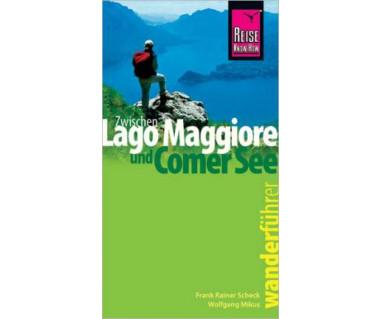 Zwischen Lago Maggiore und Comer See