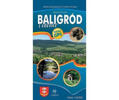 Baligród i okolice. Mapa nazewniczo-turystyczna