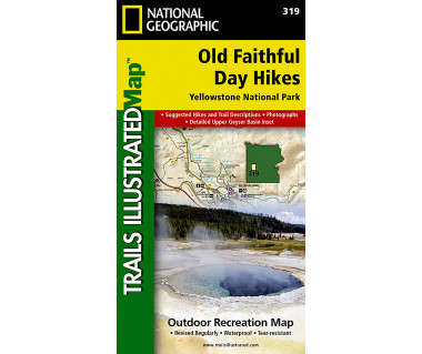 319 :: Old Faithful Day Hikes: Yellowstone National Park