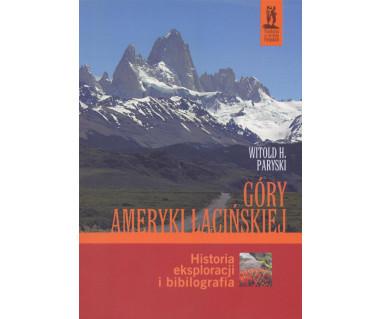 Góry Ameryki Łacińskiej - Historia eksploracji i bibliografia