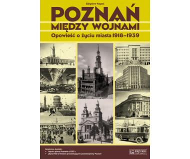 Poznań między wojnami (+reprint planu z 1937 r + CD)