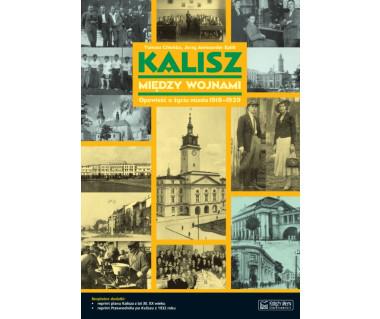 Kalisz między wojnami (+reprint planu i przewodnik z 1932 r)
