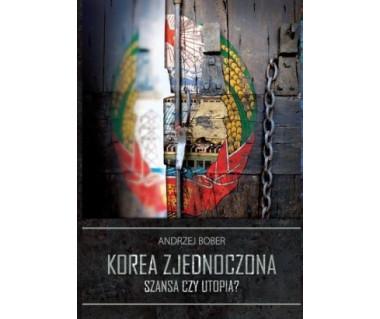 Korea zjednoczona - szansa czy utopia?