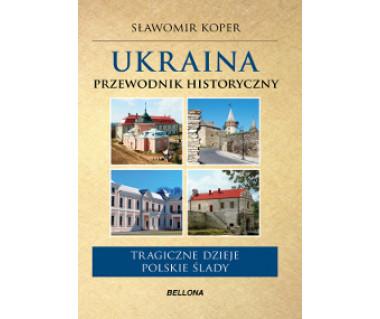 Ukraina przewodnik historyczny