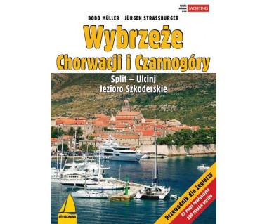 Wybrzeże Chorwacji i Czarnogóry. Przewodnik dla żeglarzy