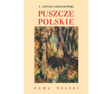Puszcze polskie (reprint)