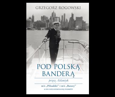 Pod polską banderą przez Atlantyk
