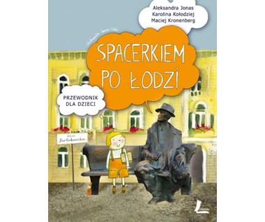 Spacerkiem po Łodzi