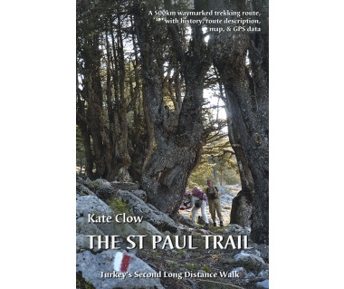 The St Paul Trail. Turkey's Second Long Distance Walk