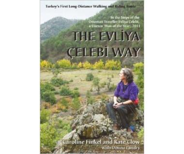The Evliya Celebi Way Turkey's First Long-Distance Walking
