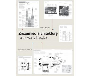 Zrozumieć architekturę. Ilustrowany leksykon