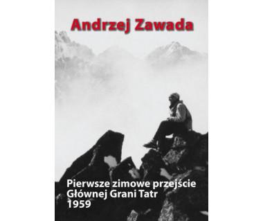 Pierwsze zimowe przejście Głównej Grani Tatr 1959