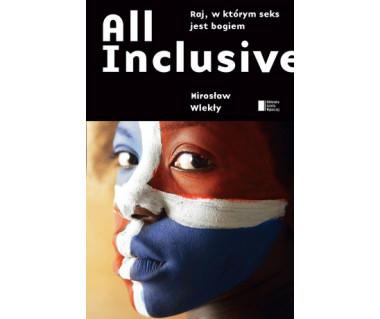 All Inclusive. Raj, w którym seks jest bogiem