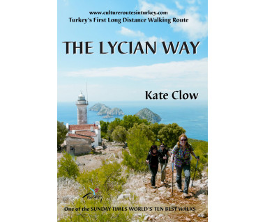 The Lycian Way. Turkey's First Long Distance Walking Route