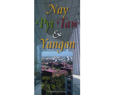 Nay Pyi Taw & Yangon