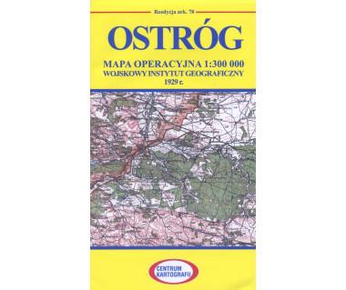 Ostróg mapa operacyjna ark. 78 reedycja WIG 1929r.