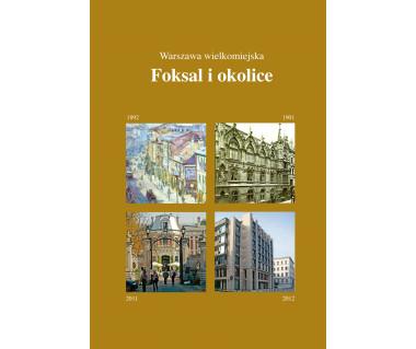 Foksal i okolice - Warszawa wielkomiejska