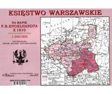 Księstwo Warszawskie na mapie F.B.Engelhardta z 1810