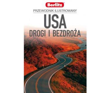 USA drogi i bezdroża przewodnik ilustrowany
