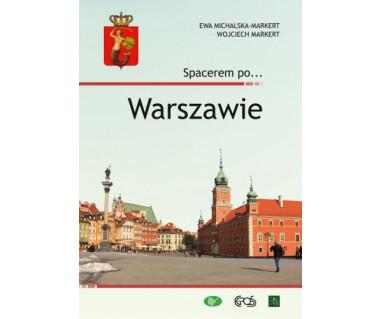 Spacerem po Warszawie