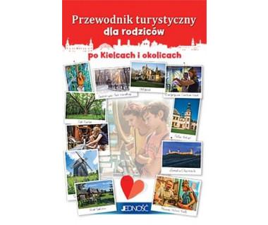 Przewodnik turystyczny po Kielcach i okolicach