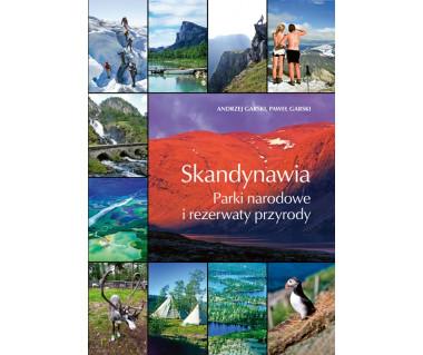 Skandynawia. Parki narodowe i rezerwaty przyrody