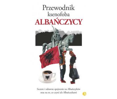 Albańczycy-przewodnik ksenofoba