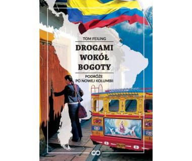 Drogami wokół Bogoty