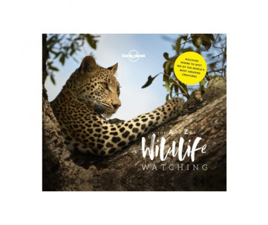 Lonely Planet's A - Z of Wildlife Watching