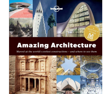 Amazing Architecture: A Spotter's Guide