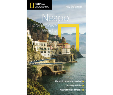 Neapol i południowe Włochy - National Geographic
