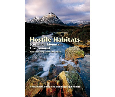 Hostile Habitats. Scotland's Mountain Environment