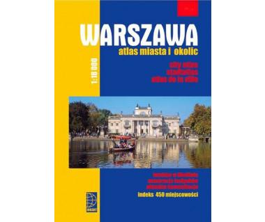 Warszawa atlas miasta i okolic 2019