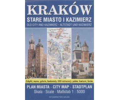 Kraków. Stare Miasto i Kazimierz