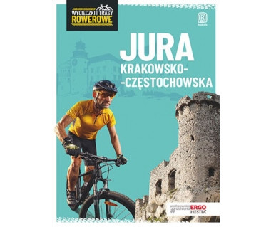 Jura Krakowsko-Częstochowska. Wycieczki i trasy rowerowe