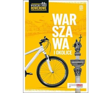 Warszawa i okolice -  wycieczki i szlaki rowerowe