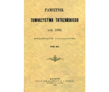 Pamiętnik Towarzystwa Tatrzańskiego t.12 (reprint z 1888)