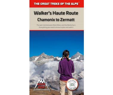 Walker's Haute Route: Chamonix to Zermatt