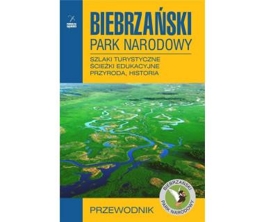 Biebrzański PN. Szlaki turystyczne, ścieżki edukacyjne, przyroda, historia