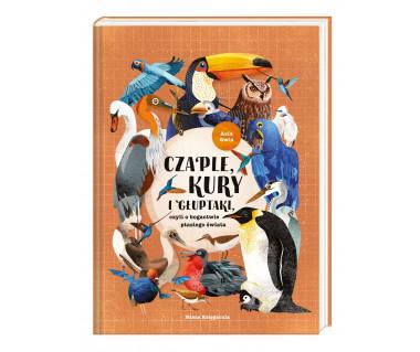 Czaple, kury i głuptaki, czyli o bogactwie ptasiego świata