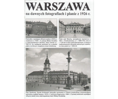 Warszawa na dawnych fotografiach i planie z 1926 r.