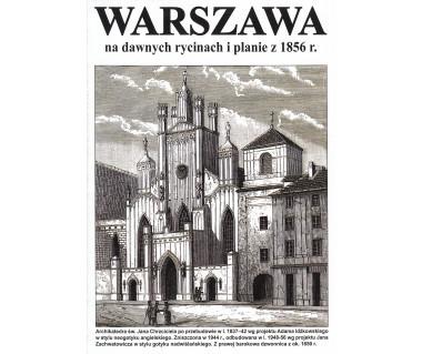 Warszawa na dawnych rycinach i planie z 1856 r.