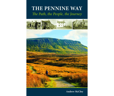 Pennine Way - The Path, the People, the Journey