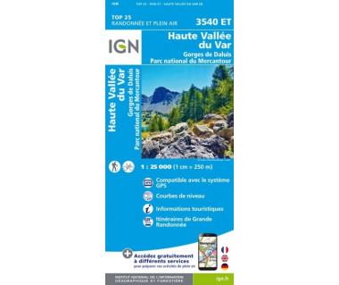 IGN 3540 ET Haute Vallee du Var / Gorges de Daluis / PN du Mercantour