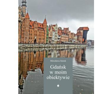 Gdańsk w moim obiektywie