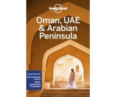 Oman, UAE & the Arabian Peninsula