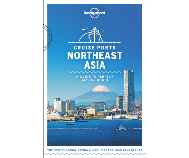 Cruise Ports - Northeast Asia