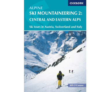 Alpine Ski Mountaineering Vol.2: Central and Eastern Alps